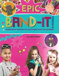 Epic band-it, loom bandjes, loom, elastiekjes, rubber bandjes, sieraden, Tirion Creatief, ISBN 9789043917421